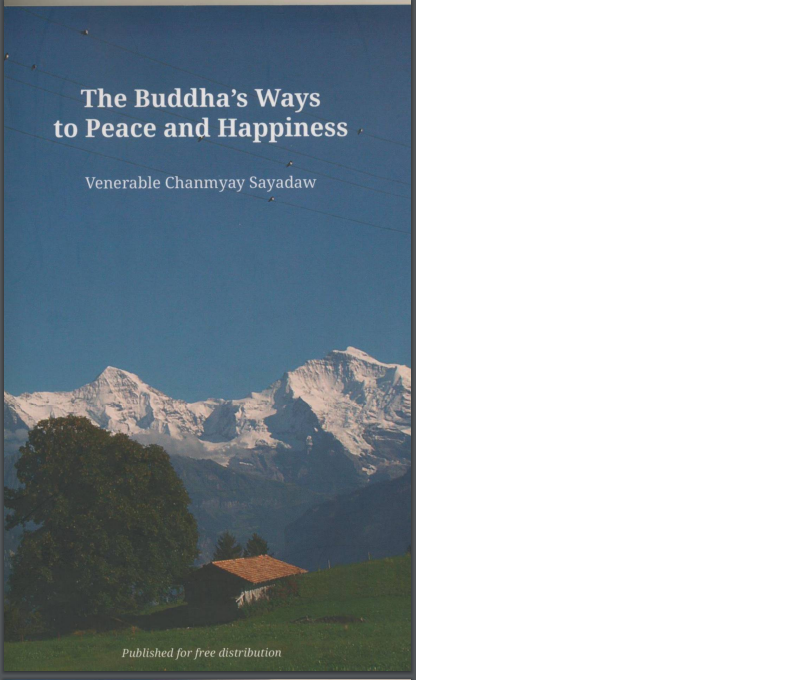 The Buddhas ways to peace and happiness